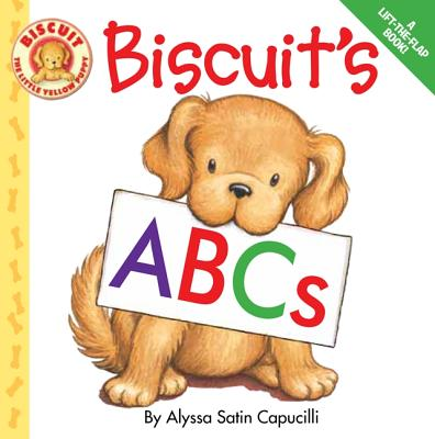 Biscuit's Abcs By Capucilli, Alyssa Satin/ Schories, Pat (ILT)