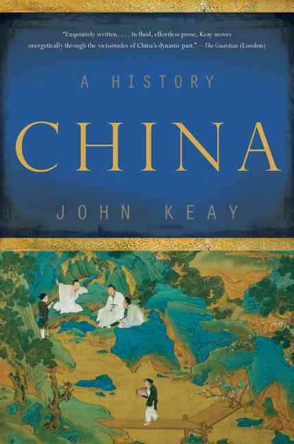 China By Keay, John